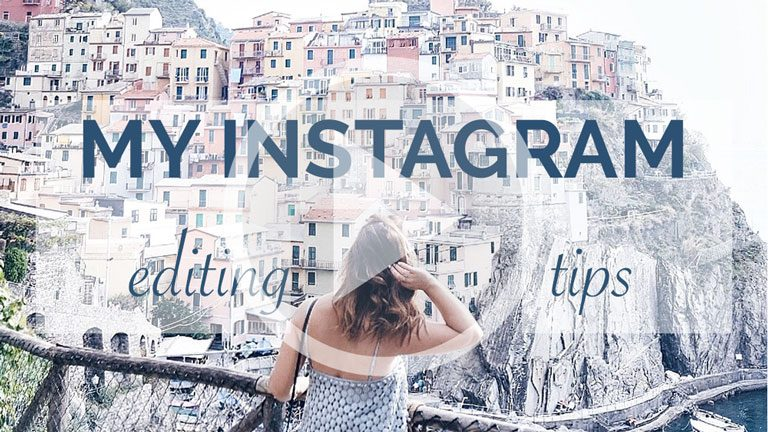 My Instagram Editing Tips