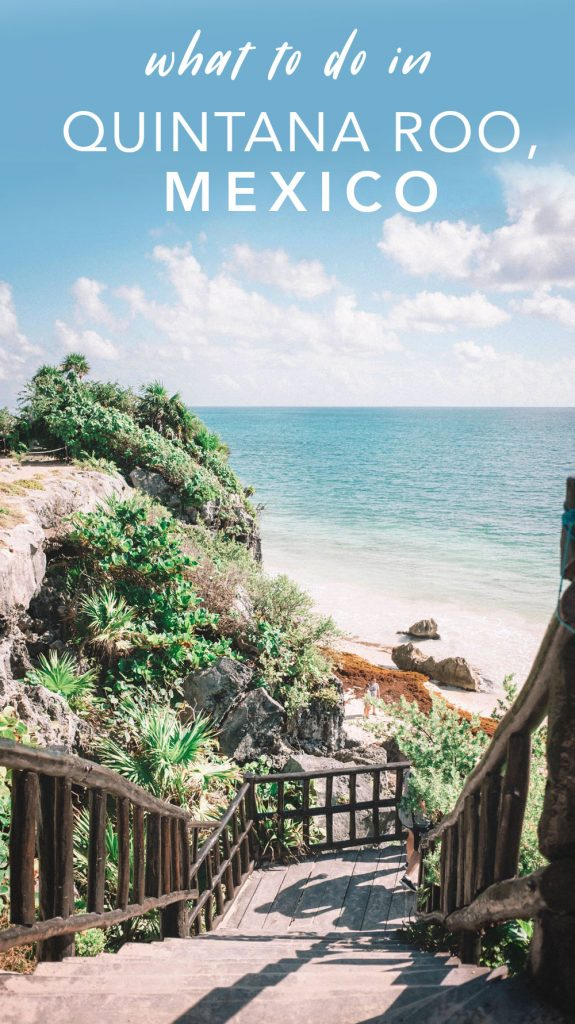 What to do in Quintana Roo, Mexico